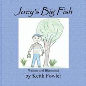 Joey's Big Fish