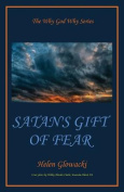 Satan's Gift of Fear
