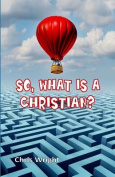 So, What Is a Christian?