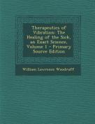 Therapeutics of Vibration