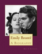 Emily Bronte: A Biography