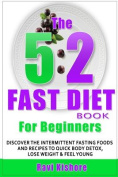 The 5: 2 Fast Diet Book for Beginners
