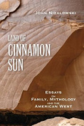 Land of Cinnamon Sun