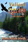 Valiant Lady: Novel #3