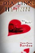 Dia Linn - II - Le Livre D'Eileen (Partie 2 [FRE]