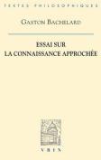 Essai Sur La Connaissance Approchee  [FRE]