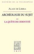Archeologie Du Sujet [FRE]