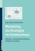 Marketing ALS Strategie Im Krankenhaus [GER]