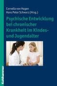 Psychische Entwicklung Bei Chronischer Krankheit Im Kindes- Und Jugendalter [GER]