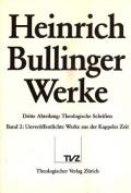 Heinrich Bullinger. Werke: 3. Abteilung [GER]