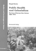 Public Health and Colonialism