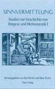 Studien Zur Geschichte Von Exegese Und Hermeneutik / Sinnvermittlung [GER]