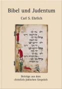 Bibel Und Judentum [GER]
