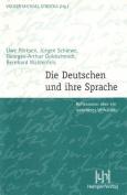 Die Deutschen Und Ihre Sprache [GER]
