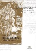 Kleine Schriften/Selected Writings [GER]