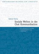 Soziale Welten in Der Chat-Kommunikation [GER]