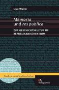 Memoria Und Res Publica [GER]