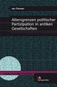 Altersgrenzen Politischer Partizipation in Antiken Gesellschaften  [GER]