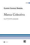 Marca Colectiva [Spanish]