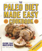 The Paleo Diet Made Easy Cookbook