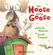 The Moose and the Goose