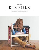 Kinfolk: The Home Issue