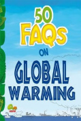 50 FAQs on Global Warming
