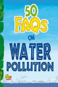 50 FAQs on Water Pollution