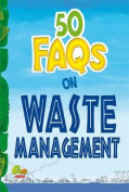 50 FAQs on Waste Management