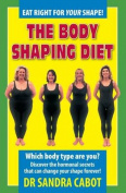 Body Shaping Diet Revised Edition
