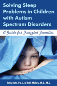 Solving Sleep Problems in Children with Autism Spectrum Disorders