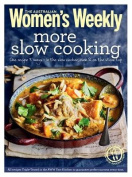 More Slow Cooking (The Australian Women's Weekly