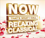 Now That's What I Call Relaxing Classical  [4 Discs]