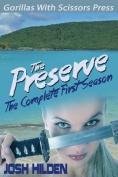 The Preserve: Season 1.0