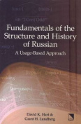 Fundamentals of the Structure and History of Russian