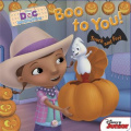 Boo to You! (Doc McStuffins) [Board book]
