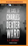The Case of Charles Dexter Ward [Audio]