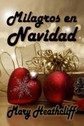 Milagros En Navidad [Spanish]