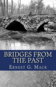 Bridges from the Past