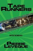 Tape Runners