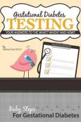 Gestational Diabetes Testing