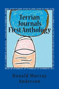 Terrian Journals First Anthology