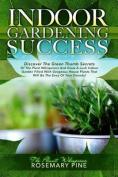 Indoor Gardening Success