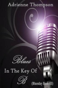 Blues in the Key of B