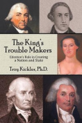 The King's Trouble Makers