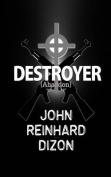Destroyer: (Abaddon)
