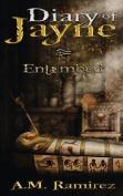 Diary of Jayne: Entombed