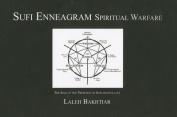 Sufi Enneagram Spiritual Warfare
