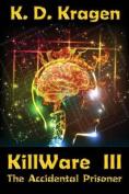 Killware III