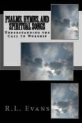 Psalms, Hymns, and Spiritual Songs